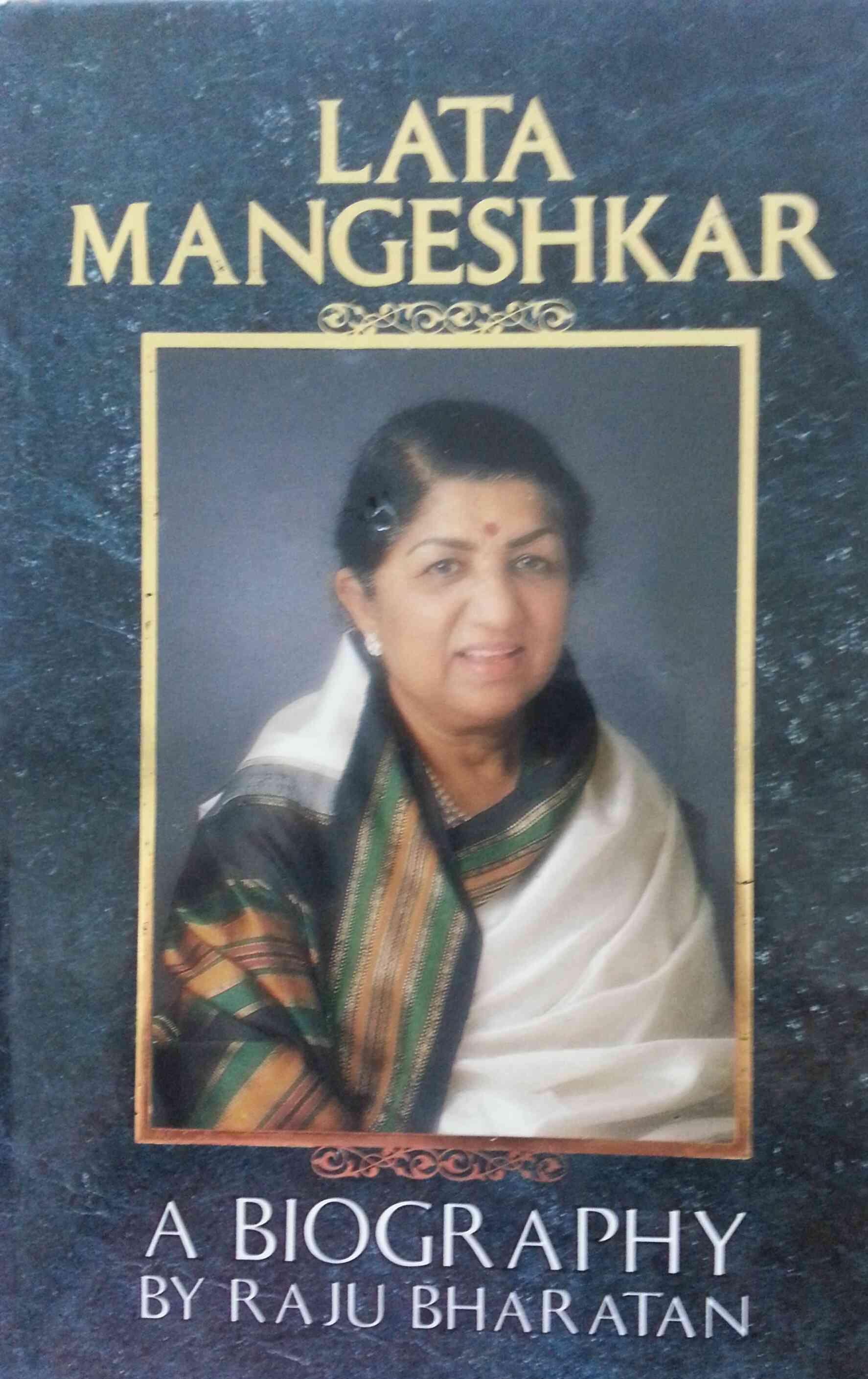 Lata Mangeshkar: A Biography by Raju Bharatan