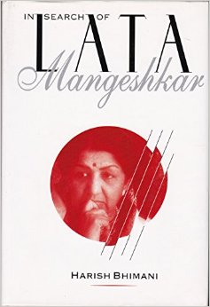 In Search of Lata Mangeshkar by Harish Bhimani